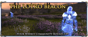 LOTRO Beacon - Week 101.png