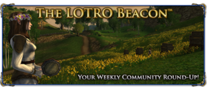 LOTRO Beacon - Week 74.png