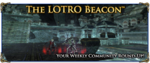 LOTRO Beacon - Week 145.png