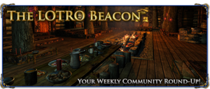 LOTRO Beacon - Week 114.png