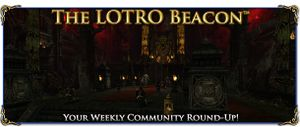 LOTRO Beacon - Week 30.jpg